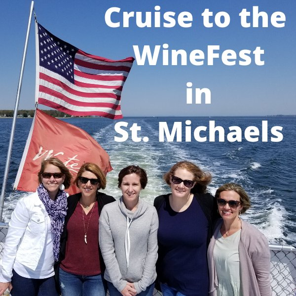 Cruise to the WineFest in St. Michaels, MD.png