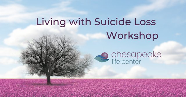 Living with Suicide Loss Workshop