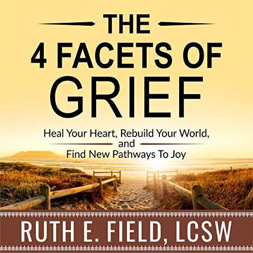 The 4 Facets of Grief.jpg